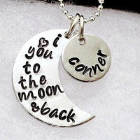 Personalized Necklace - I love you to the moon and back - Hand Stamped Necklace