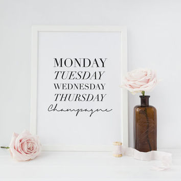 Monday, Tuesday, Wednesday, Thursday, Champagne, Days of the Week Poster, Home Decor Print, Bedroom Poster, Typography Poster, Wall Art.