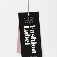 How to Set up & Run a Fashion Label 2nd edition