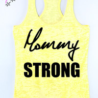 Mommy Strong Fitnessntank, Fit mom tank, Fitspiration tank top
