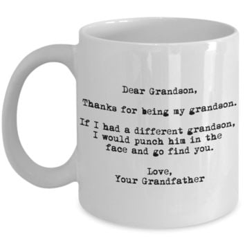 Dear Grandson Punched in the Face Grandfather Mug
