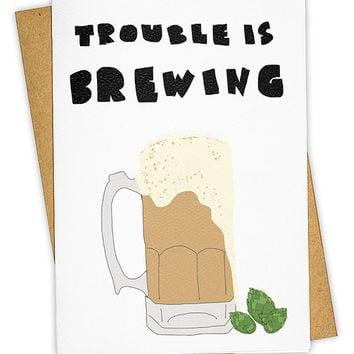 Trouble is Brewing Card