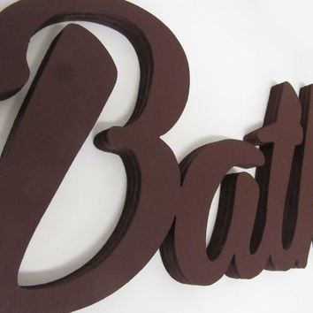 Decor Wood Sign Bath, Newcomers Gift, Bath decor, Cafe, Restaurant, Handmade Wood Sign, Party Decor