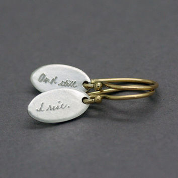Inspirational Earrings, Engraved Earrings, 18k, Sterling Silver, quote earrings, jewelry with engraved quote, petite earrings, maya angelou
