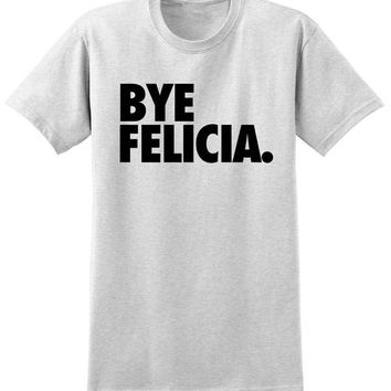 BYE Felicia shirt | Mean girls shirt | BYE Felicia!
