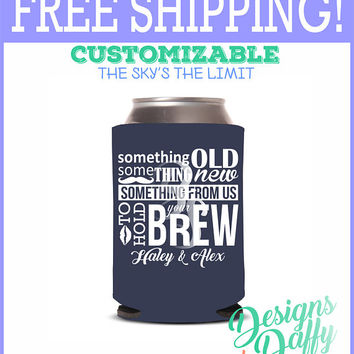 Something Old Something New Wedding Party Gifts Wedding Bachelorette Party Gifts Custom Beverage Can Cooler