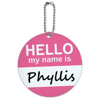 Phyllis Hello My Name Is Round ID Card Luggage Tag