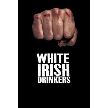 White Irish Drinkers poster Metal Sign Wall Art 8in x 12in