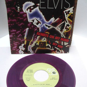 Elvis Presley Promo 45 Always On My Mind Purple Vinyl 1985