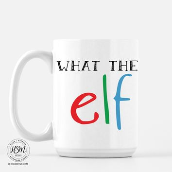 What The Elf - Mug