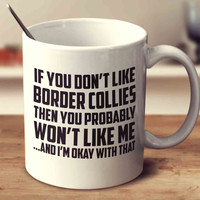 If You Don't Like Border Collies