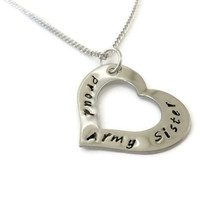 SALE: Proud Army Sister Necklace Customized for any branch or relationship, Proud Girlfriend, Proud Wife, Proud Mom, Marines, Navy