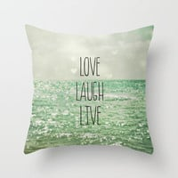 Love Laugh Live Throw Pillow by Olivia Joy StClaire