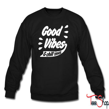 Good Vibes crewneck sweatshirt