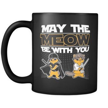 Funny Cat Mug May The Meow Be With You 11oz Black Coffee Mugs