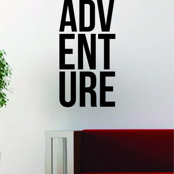 ADV ENT URE Adventure Quote Decal Sticker Wall Vinyl Art Decor Home Travel Wanderlust