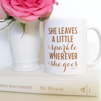 She Leaves A Little Sparkle Mug- Inspirational - Motivational - Sparkle - Glitter - Coffee Mug - Tea - Gift