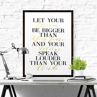 """Typography Inspirational and Motivational Quote """"Let Your Dreams Be Bigger Than Your Fears"""" Art Poster Gold Print Gold Foil Gold Letters Art"""