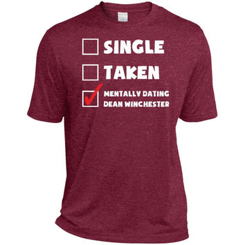 Mentally Dating Dean Winchester T-Shirt-01  ST360 Sport-Tek Heather Dri-Fit Moisture-Wicking T-Shirt