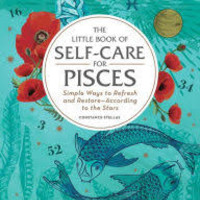 Little Book Of Self-Care For Pisces; Hardcover; Author - Constance Stellas