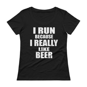 I Run Because I Really Like Beer Women's Running T-shirt top