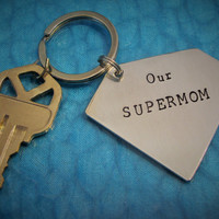 Mothers Day Super Mom Supermom Gift for Mother Mom Key Chain  SUPER HERO MEDIUM Sized Keychain Hand Stamped Aluminum