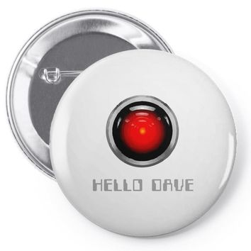 hello dave 2001 space odyssey Pin-back button