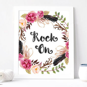 Rock On Print - Rock On Quote - Inspirational Quote - Inspiring Motivational Quote - Gift Card For Her And Him - Peony Floral Feather Wreath