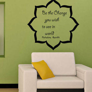 Wall Vinyl Decal Sticker Removable Room Window  Be the Change You to Wish See in World TK171