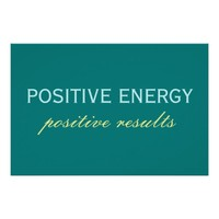 Positive Energy Positive Results Poster