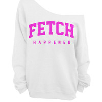 Fetch Happened - Sweater - White