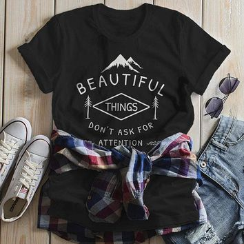 Women's Nature T Shirt Beautiful Things Do Not Ask For Attention Shirts Inspirational Graphic Tee