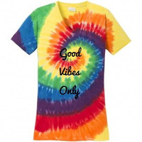 Good Vibes Only Tye Dye Women's T-Shirt