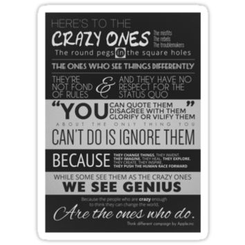 Here's to the crazy ones by ikornman