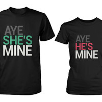 Aye She's Mine, He's Mine Matching Couple Black T-shirts (Set)