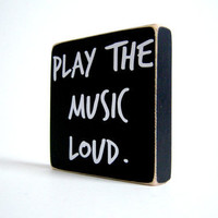 Play The Music Loud by bubblewrappd on Etsy