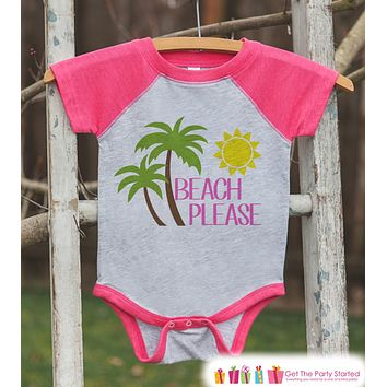 Beach Please Onepiece or Raglan - Fun Summer Outfit For Kids - Pink Baseball Tee or Onepiece for Baby, Youth, Toddler