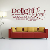 Bible Verse. Delight yourself in the Lord - CODE 085