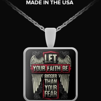 Let Your Faith Be Bigger Than Your Fear! faith-necklace