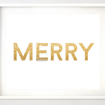 "10x8"" & 7x5"" Gold Christmas printable art ""MERRY"" gold glitter typography quote print, holiday wall decor, printable poster, gold word gp134"