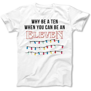 Why Be a Ten When You Can Be An Eleven
