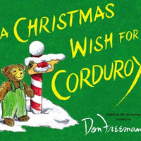 A Christmas Wish for Corduroy (Corduroy)