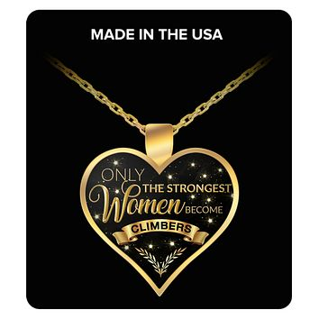 Rock Climbing Gifts for Women - Climbing Necklace - Climbing Jewelry - Only the Strongest Women Become Climbers Gold Plated Pendant Charm Necklace