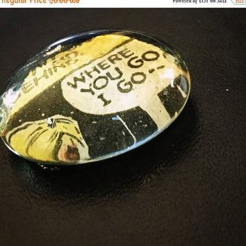 On Sale Where You Go, I Go Comic Glass Pebble Magnet