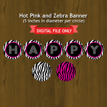 Hot Pink and Zebra Happy Birthday Banner - Zebra Stripes and Pink Printable Birthday Bunting - INSTANT DOWNLOAD