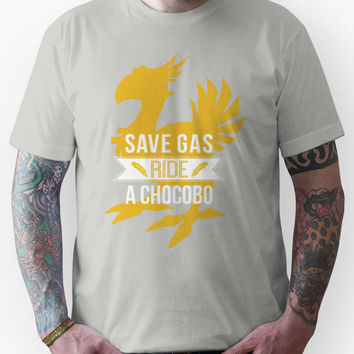 Save Gas Ride a Chocobo Unisex T-Shirt