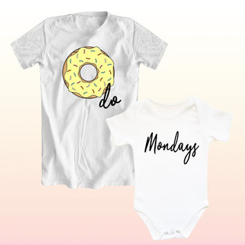 DO not do Mondays, family set, mother baby t-shirts, mom baby tees, mommy and me fashion, matching baby and mom outfit