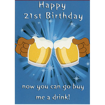 Happy 21st Birthday Card Humorous From David Mellenbruch