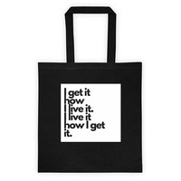 I Get It How I Live It Tote Bag | Gift for Creatives | Gift for Fashion Lover | Gift for Entrepreneur | Birthday Gift | Valentine's Day Gift
