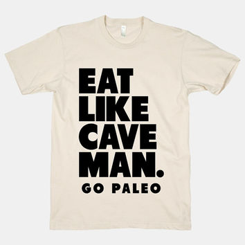 Eat Like Cave Man